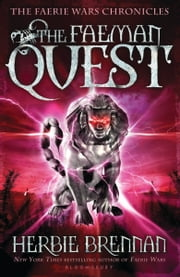 The Faeman Quest ebook by Herbie Brennan