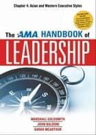 The AMA Handbook of Leadership, Chapter 4 ebook by Marshall GOLDSMITH