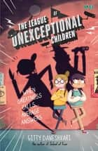 The League of Unexceptional Children - Book 1 ebook by Gitty Daneshvari