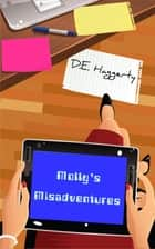 Molly's Misadventures ebook by D.E. Haggerty