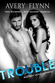 Trouble ebook by Avery Flynn