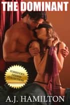 The Dominant ebook by A.J. Hamilton