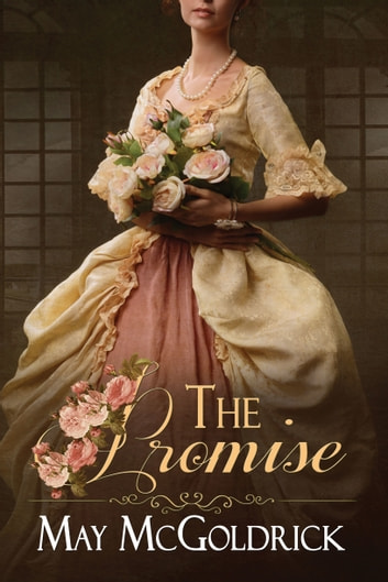The Promise ebook by May McGoldrick