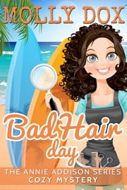 Bad Hair Day: A Cozy Mystery ebook by Molly Dox