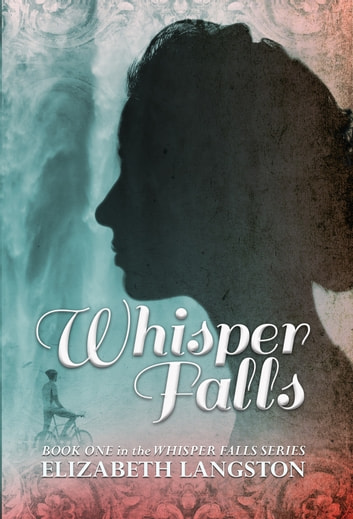 Whisper Falls ebook by Elizabeth Langston