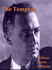 The Tempers ebook by William Carlos Williams