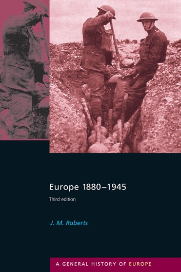 Europe 1880-1945 ebook by J.M. Roberts