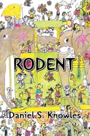 Rodent ebook by Daniel S. Knowles