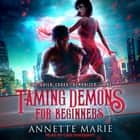 Taming Demons for Beginners audiobook by
