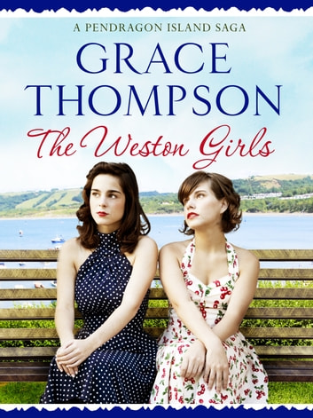 The Weston Girls ebook by Grace Thompson