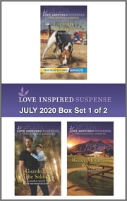 Harlequin Love Inspired Suspense July 2020 - Box Set 1 of 2 ebook by Terri Reed, Laura Scott, Rhonda Starnes