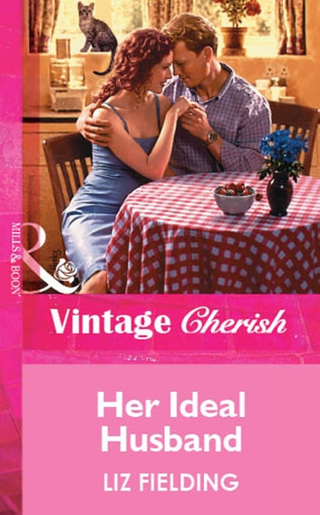Her Ideal Husband (Mills & Boon Vintage Cherish) ebook by Liz Fielding