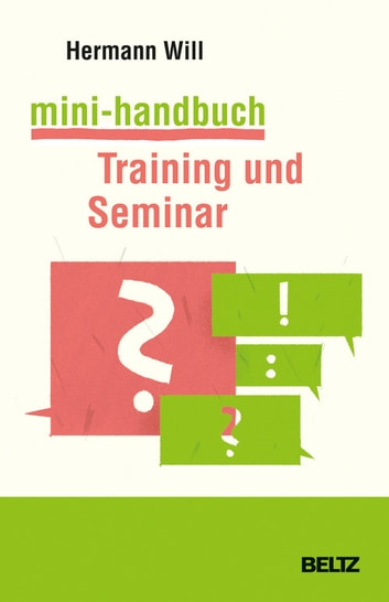 Mini-Handbuch Training und Seminar ebook by Hermann Will