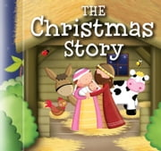 The Christmas Story ebook by Karen Williamson