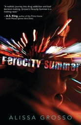 Ferocity Summer ebook by Alissa Grosso