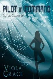 Pilot in Command ebook by Viola Grace
