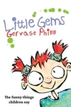 Little Gems ebook by Gervase Phinn