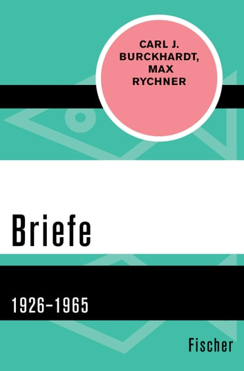 Briefe - 1926–1965 ebook by Carl J. Burckhardt,Max Rychner