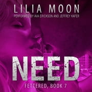 NEED - Ari & Jackson audiobook by Lilia Moon