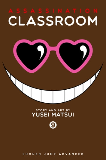 Assassination Classroom, Vol. 9 ebook by Yusei Matsui