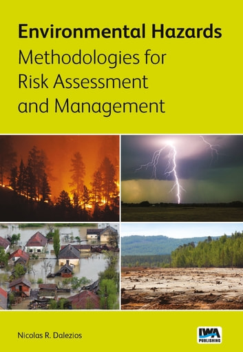 Environmental Hazards Methodologies for Risk Assessment and Management ebook by