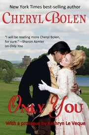 Only You eBook von Cheryl Bolen