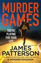 Murder Games ebook by James Patterson