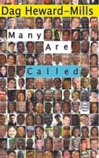 Many Are Called ebook by Dag Heward-Mills