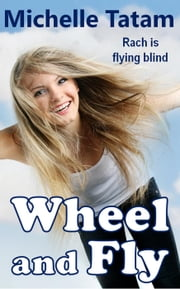 Wheel and Fly ebook by Michelle Tatam