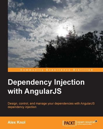 Dependency Injection with AngularJS ebook by Alex Knol