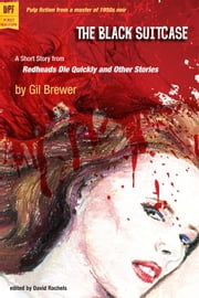 The Black Suitcase ebook by Gil Brewer, edited by David Rachels