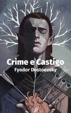 Crime e Castigo eBook by Fiódor Dostoiévski