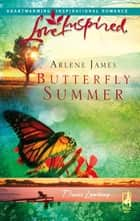 Butterfly Summer ebook by Arlene James