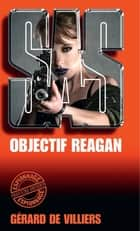 SAS 66 Objectif Reagan ebook by Gérard Villiers de