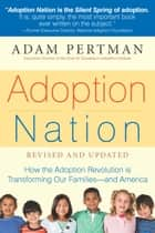 Adoption Nation ebook by Adam Pertman