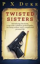 Twisted Sisters Collection ebook by
