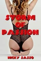 Storm of Passion ebook by Nicky Sasso