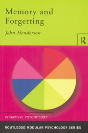 Memory and Forgetting ebook by John Henderson
