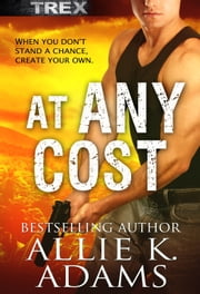 At Any Cost ebook by Allie K. Adams
