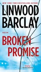 Broken Promise 電子書 by Linwood Barclay