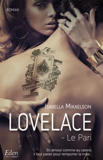 Lovelace - Le Pari eBook by Isabella Mikaelson