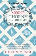 More Thorny Problems eBook by Helen Yemm