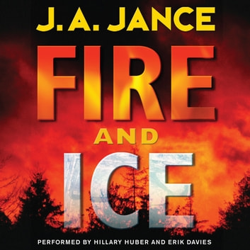 Fire and Ice audiobook by J. A Jance