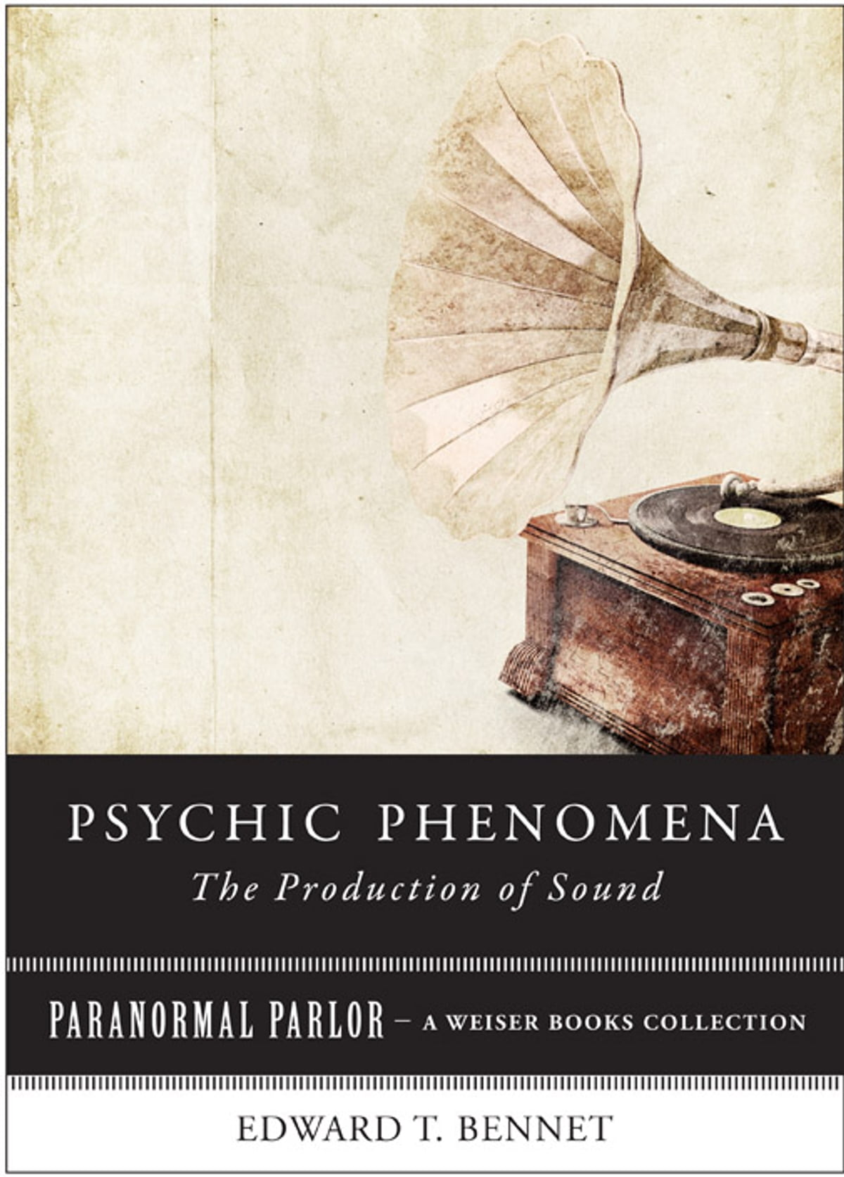 Psychic Investigations in Early America: Paranormal Parlor, A Weiser Books Collection