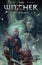 The Witcher: Volume 2 - Fox Children ebook by Various