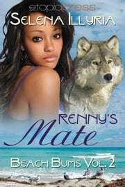 Renny's Mate ebook by Selena Illyria