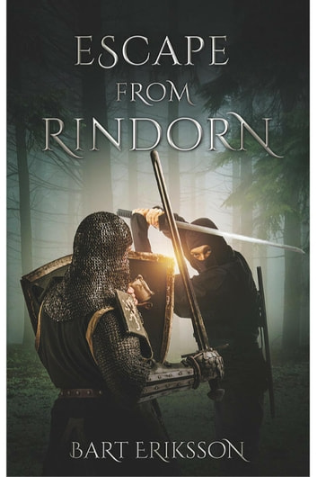 Escape From Rindorn - Magelandorn Chronicles, #1 ebook by Bart Eriksson