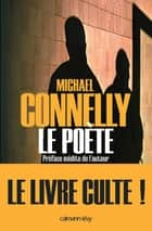 Le Poète ebook by Michael Connelly