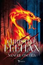 Sangre oscura ebook by Christine Feehan