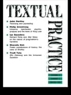 Textual Practice - Volume 8, Issue 3 ebook by Terence Hawkes, Jean Howard